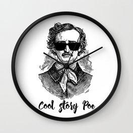 Edgar Allan Poe- Cool Story Poe Wall Clock