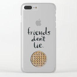friends dont lie waffle Clear iPhone Case