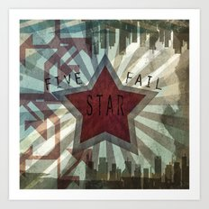 Five Star Fail. Art Print