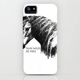 RUN WILD BE FREE iPhone Case