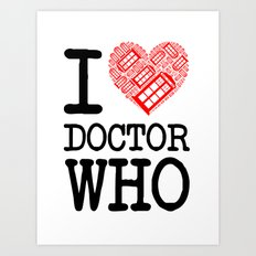 I love Doctor Who (Tardis Heart) I Love New York Mashup Art Print