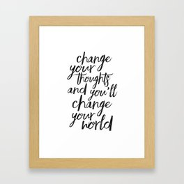 QUOTE, Change Your Thoughts And You'll Change Your World,Motivational Quote,Buddha Art,Calligraphy Q Framed Art Print