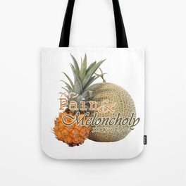 Pain & Meloncholy Tote Bag