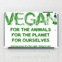vegan iPad Cases featuring Why Vegan? by VegArt