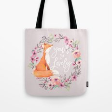 You're so lovely Tote Bag
