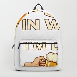 I'm Lying In Wheat - Home Brewing Backpack