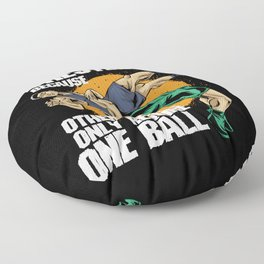 Wrestling Because Other Sports Only Require One Ball Floor Pillow
