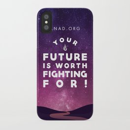 Your Future Is Worth Fighting For! iPhone Case