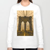 brooklyn bridge Long Sleeve T-shirts featuring Brooklyn Bridge by Félix Pagaimo