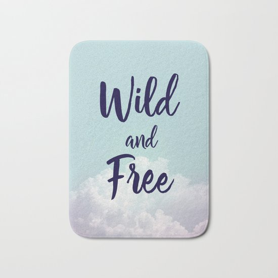 Wild and Free... Bath Mat