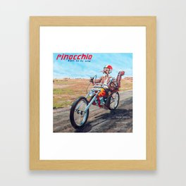 Pinocchio - Born to be wild Framed Art Print
