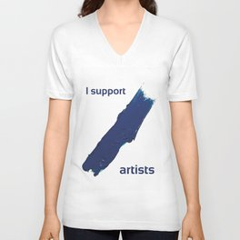 I Support Artists T-Shirt and Stationery Cards Unisex V-Neck