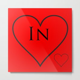 """In"" Love Metal Print"