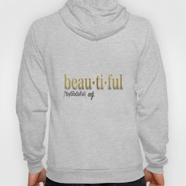 Define Beautiful Hoody