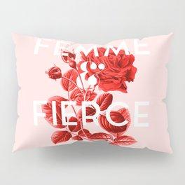 Femme & Fierce Pillow Sham