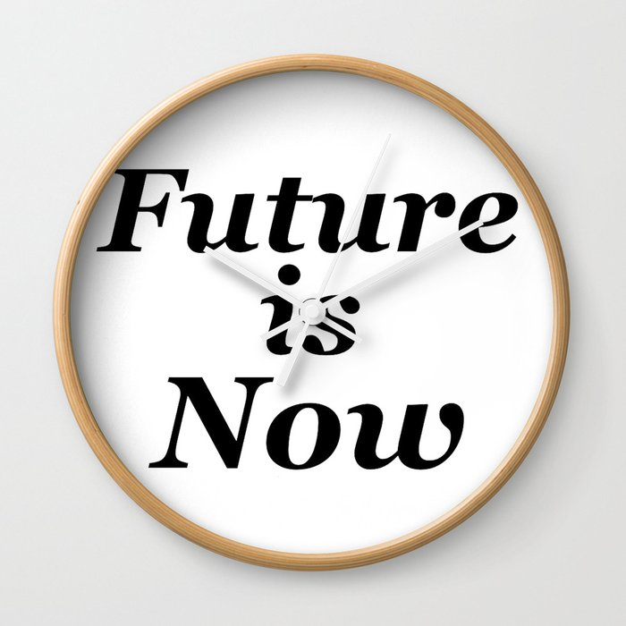 Future is Now Wall Clock by mosriera