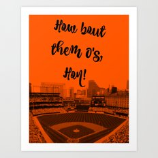 How bout them O's black text Art Print