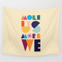 More Us More We - ByBrije Wall Tapestry