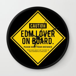EDM Lover On Board. Please Keep Your Distance Wall Clock