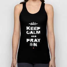 Keep Calm And Pray On Unisex Tank Top