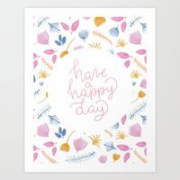 Have a Happy Day Art Print