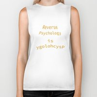 psychology Biker Tanks featuring Reverse Psychology is ygolohcysP by ruvaen