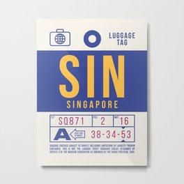 Luggage Tag B - SIN Singapore Changi Metal Print