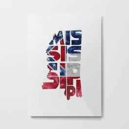 Mississippi Typographic Flag Map Art Metal Print