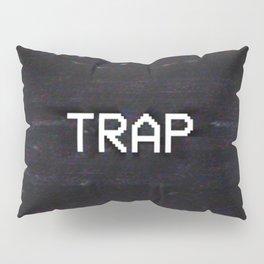 TRAP Pillow Sham