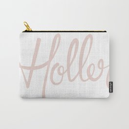 'Holler' Hand Lettering Carry-All Pouch