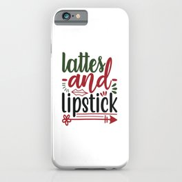 Lattes And Lipstick - Wedding iPhone Case