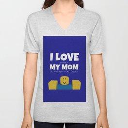 Roblox NOOB I Love My Mom Unisex V-Neck
