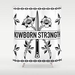 N3WB0RN STR3NGTH Shower Curtain