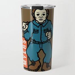 Michael Meyers Travel Mug