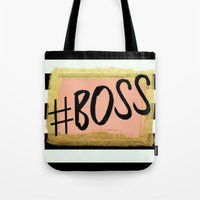 boss Tote Bags featuring #boss by Pink Berry Patterns