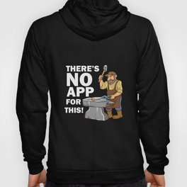 Blacksmith Design: There's No App For This I Steel Workshop Hoody