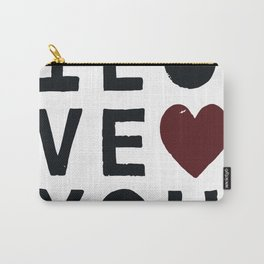 I LO VE YOU Carry-All Pouch
