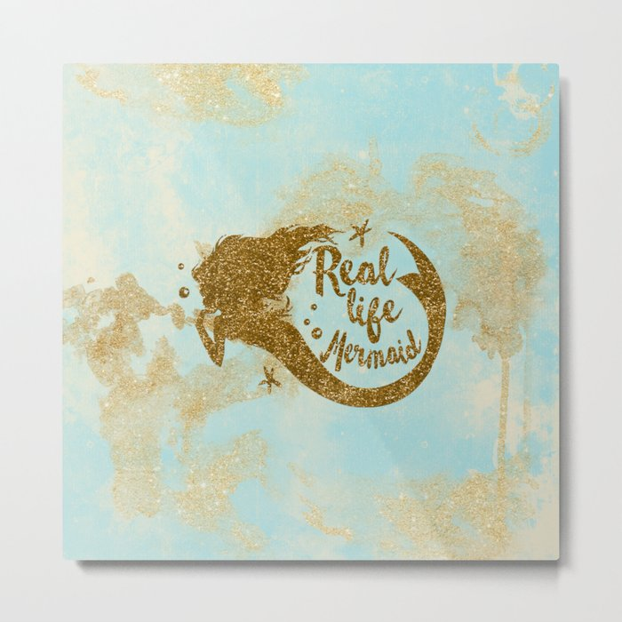 Real life Mermaid - Gold glitter lettering on aqua glittering background Metal Print