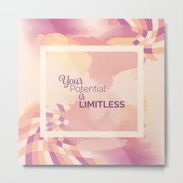 Your Potential is Limitless Metal Print