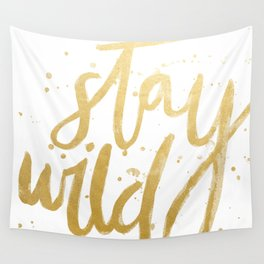 STAY WILD GOLD Wall Tapestry