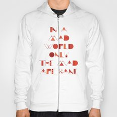 In a Mad World Hoody