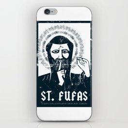 St. Fufas iPhone Skin