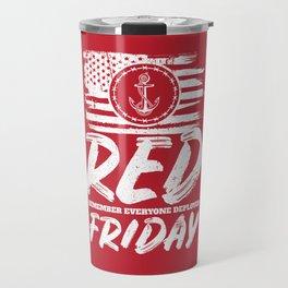 Remember Deployed Red Friday Navy Anchor Travel Mug