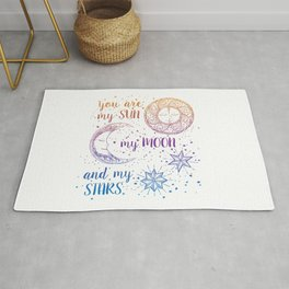 You Are My Sun My Moon And My Stars Rug