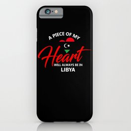 A Piece Of My Heart Will Always Be In Libya iPhone Case