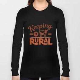 Keeping it Rural - Farm Style Long Sleeve T-shirt