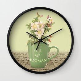 Fill Me Hooman Wall Clock