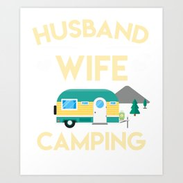 Gift Ideas. Costume For Camping Lover. Art Print