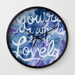You're A Whole Lot of Lovely Wall Clock