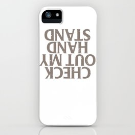 Gymnast Check out My Hand Stand Gymnastics iPhone Case